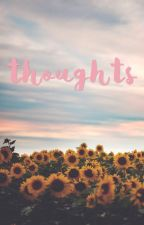 thoughts by laurynelyse_