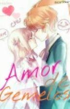 Amor De Gemelos by Luna_y_ACRB