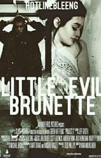 Little Evil Brunette [Handsome Bastrard pt. 2]