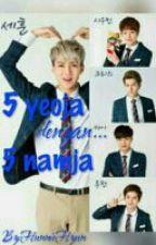 5 Yeoja Dengan 5 Namja by HunnieHyun