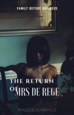The Return of Mrs De Rege (BWWM) by Mathy180_C