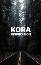 Kora (ON HOLD) by inspirxtion