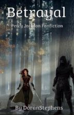 Betrayal (Percy Jackson fanfiction) by DoranStephens