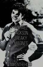m. j// freaky imagines  by MikeNTheHood