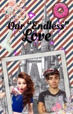 """OUR """"ENDLESS"""" LOVE (ON-HOLD) by neverlandnpeterpan"""