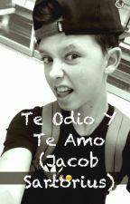 Te Odio Y Te Amo (Jacob Sartorius) by GeraldinAntolinC