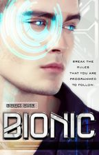 Bionic by TiffanyNarielleLim