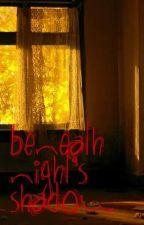 Beneath Night's Shadow by Maegan-Danielle