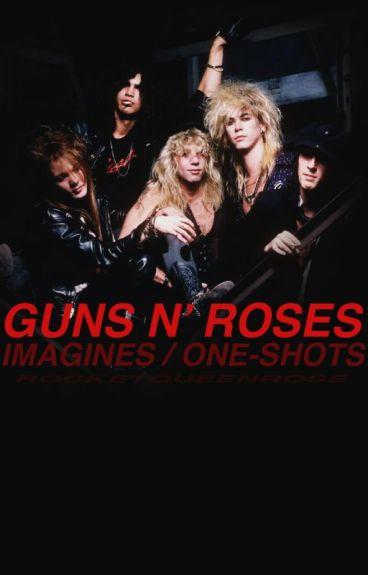 Guns N' Roses Imagines/One-shots