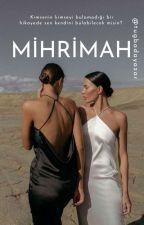 MİHRİMAH by freepiyanist