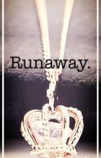 Runaway. by IndilaMathers