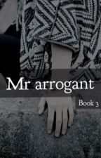 Mr Arrogant [book 3] || Kim Taehyung by levyar
