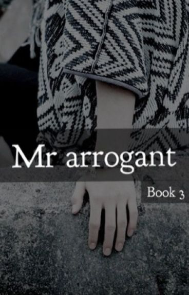 Mr Arrogant [book 3] || Kim Taehyung