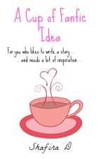 A Cup of Fanfic Idea by sfdlovato