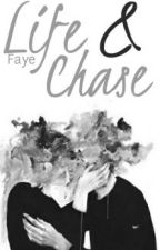 Life and Chase by fayeaden