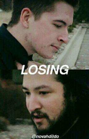 Losing [ novahd ] by novahdiIdo