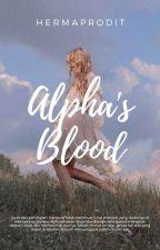 ALPHA'S BLOOD by hermaprodit