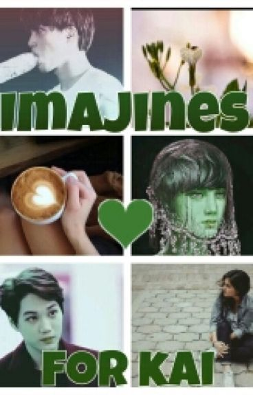 Imajines For Kai ❤