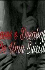 Frases E Desabafos De Uma Garota Suicida by NamjoonLovesJin_