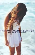 The Following Summer by lexi_marc
