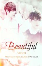 Beautiful [Vkook] by xx_KimYongWook_xx