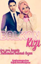BALKON KIZI... by aysimacaputcu