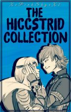 The Hiccstrid Collection ♡ by XxPinkSkyxX2
