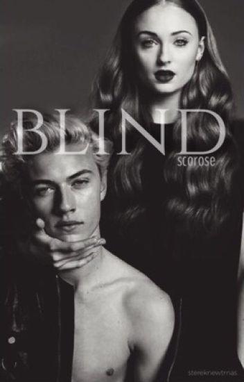 blind  [ScorpiusxRose] on hiatus