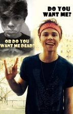 Do You Want me, Or Do You Want Me Dead?   - Ashton Irwin FF by zebras_are_rad