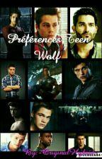 Préférences Teen Wolf  by -OriginalHybrid-