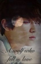 A wolf who fell in love (Exo fanfic) by OTLKPOP