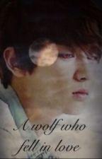 A wolf who fell in love (Exo fanfic) by OTLKPOP