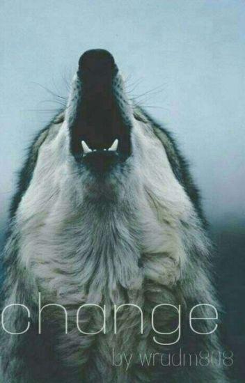 Change/Teen Wolf