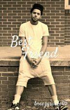 Best Friend (J.Cole) by breezyswife05