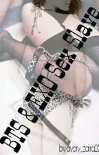 BTS & EXO Sex Slave by avery_zaira25