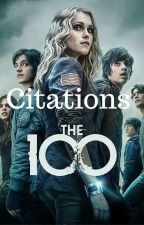 Citations The 100 by Purple-Sky17