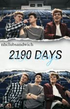 2190 Days//New Hope Club. {REWRITING} by nhclubsandwich