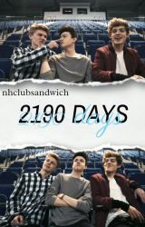 2190 Days//New Hope Club. by nhclubsandwich