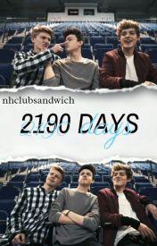 2190 Days//New Hope Club. by nhclubsandwich
