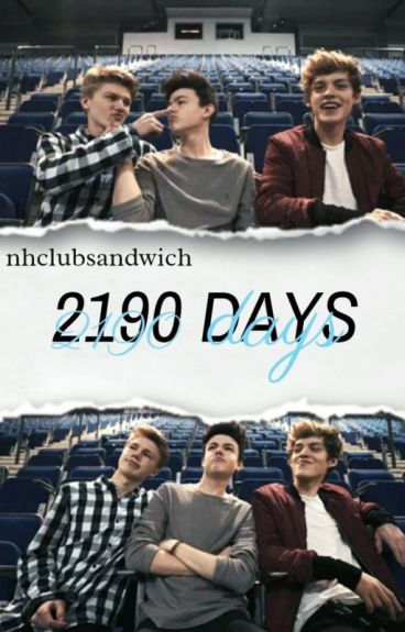 2190 Days//New Hope Club. {GOING THROUGH DEEP EDITING}