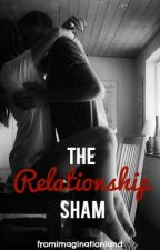 The Relationship Sham by fromimgland