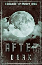 After Dark (VIXX RAVKEN) *COMPLETED* by keken_0406