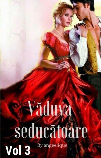 Văduva seducătoare (vol III)