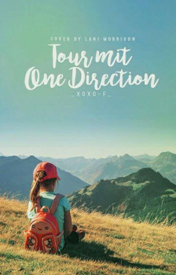 Tour mit One Direction // Book 3 #Wattys2016