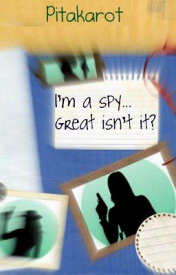 Me? A Spy? ¬.¬