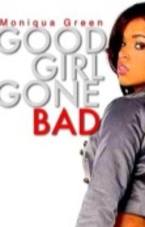 Good Girl Gone Bad by Mo_Lovee