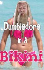 Dumbledore In A Bikini by Adrelle_Q