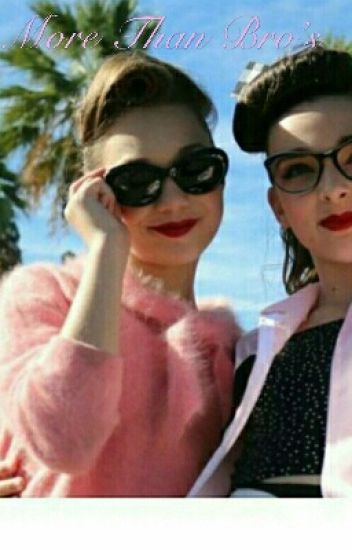 Maddie & Kendall: More Than Bro's