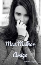 Meu Melhor Amigo by Roberta_Lopez18