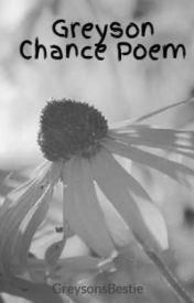 Greyson Chance Poem by GreysonsBestie